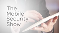 TheMobileSecurityShow.png